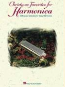 Christmas Favorites for Harmonica: 20 Popular Melodies for Easy Harmonica