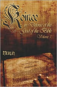 Koinee: In Defense of God of the Bible - Merlin