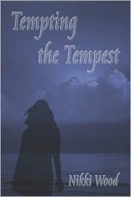 Tempting The Tempest - Nikki Wood