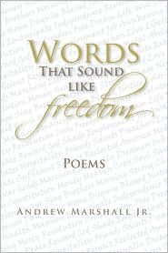 Words that sound like Freedom - Andrew Marshall
