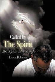 Called By The Spirit - Trevor C. Belmosa