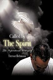 Called by the Spirit: For Such a Time as Now - Belmosa, Trevor C.