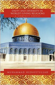 Unity And Diversity In World's Living Religions - Muhammad Hedayetullah