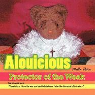 Alouicious: Protector of the Weak