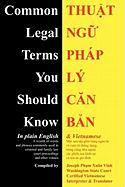 Common Legal Terms You Should Know: In Plain English and Vietnamese