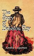 The Story of Babalou Roy