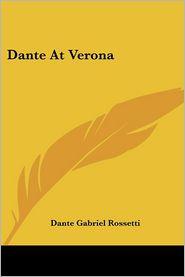 Dante at Verona - Dante Gabriel Rossetti