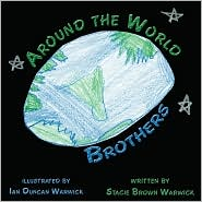Around the World Brothers - Stacie Brown Warwick