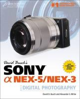 David Busch's Sony a Nex-5/Nex-3 Guide to Digital Photography
