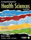 An Integrated Approach to Health Sciences - Bruce J. Colbert