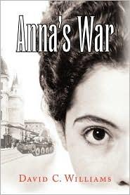 Anna's War - David C. Williams