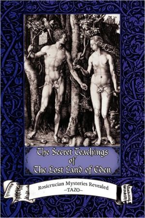The Secret Teachings of the Lost Land of Eden: Introduction to Spiritual Development