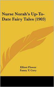 Nurse Norahs Up-To-Date Fairy Tales (1903)