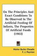 On the Principles and Exact Conditions to Be Observed in the Artificial Feeding of Infants, the Properties of Artificial Foods (1902)