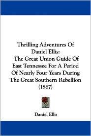 Thrilling Adventures Of Daniel Ellis - Daniel Ellis