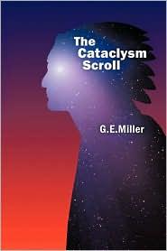 The Cataclysm Scroll - G.E. Miller