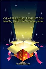Wrappers And Revelation - H. Dale Lloyd