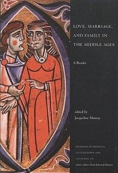 Love, Marriage, and Family in the Middle Ages