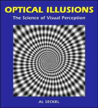 Optical Illusions: The Science of Visual Perception - Al Seckel