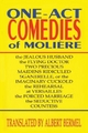 One-act Comedies of Moliere - Moliere