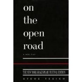 On the Open Road: New York Shakespeare Edition - Steve Tesich
