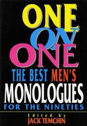 One on One: Best Monologues for the Nineties (Men) - Temchin, Jack
