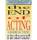 The End of Acting - Richard Hornby