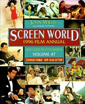 Screen World 1996, Vol. 47 - Willis, John / Monush, Barry