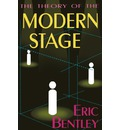 Theory of the Modern Stage - Eric Bentley