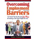 Overcoming Barriers to Employment - Ron L. Krannich
