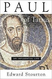 Paul of Tarsus: An Influential Life - Edward Stourton