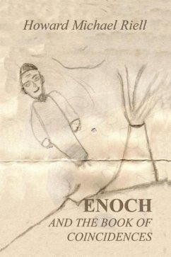 Enoch and the Book of Coincidences - Riell, Howard Michael