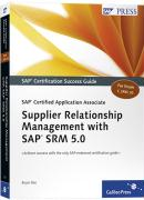 SAP Certified Application Associate - Supplier Relationship Management with SAP SRM 5.0