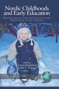 Nordic Childhoods and Early Education: Philosophy, Research, Policy and Practice in Denmark, Finland, Iceland, Norway, and Sweden (Hc)