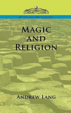 Magic and Religion - Lang, Andrew
