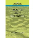 Magic and Religion - Andrew Lang