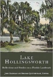 Lake Hollingsworth: Reflections and Studies on a Florida Landmark
