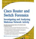 Cisco Router and Switch Forensics - Dale Liu