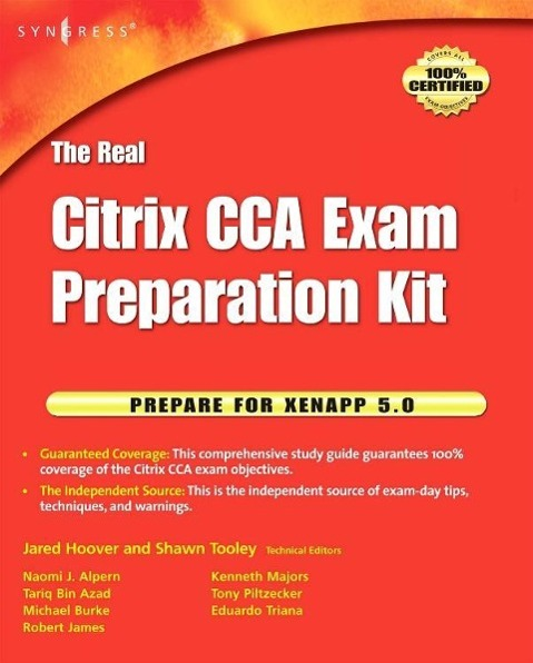 The Real Citrix CCA Exam Preparation Kit - Tooley, Shawn Hoover, Jared