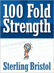 100 Fold Strength - Sterling Bristol
