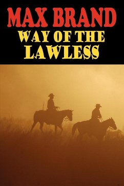 Way of the Lawless - Brand, Max