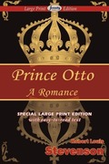 Stevenson, Robert louis: Prince Otto (Large Print Edition)
