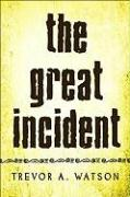 The Great Incident