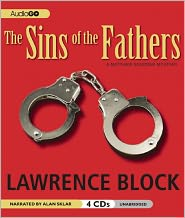 The Sins of the Fathers (Matthew Scudder Series #1) - Lawrence Block, Narrated by Alan Sklar