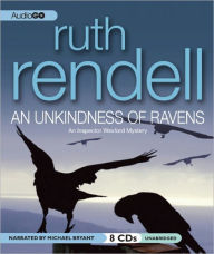 An Unkindness of Ravens (Chief Inspector Wexford Series #13) - Ruth Rendell