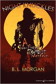 Night Knuckles - B. L. Morgan