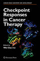 Checkpoint Responses in Cancer Therapy - Wei Dai