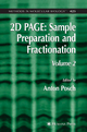 2D PAGE: Sample Preparation and Fractionation - Anton Posch