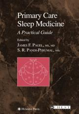 Primary Care Sleep Medicine - J. F. Pagel (editor), S. R. Pandi-Perumal (editor)