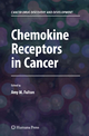 Chemokine Receptors in Cancer - Amy M. Fulton